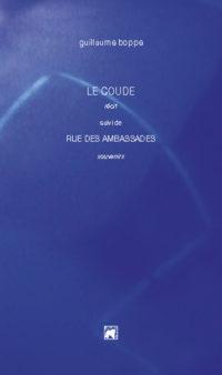 Guillaume BOPPE, Le Coude, Propos2éditions, 2017, 74 pages, 13 euros.