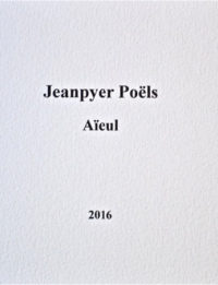 Jeanpyer POËLS, Aïeul, La Porte éditeur