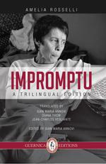 Impromptu, Amelia Rosselli, Amelia Rosselli, Guernica Editions, 2014, 104p