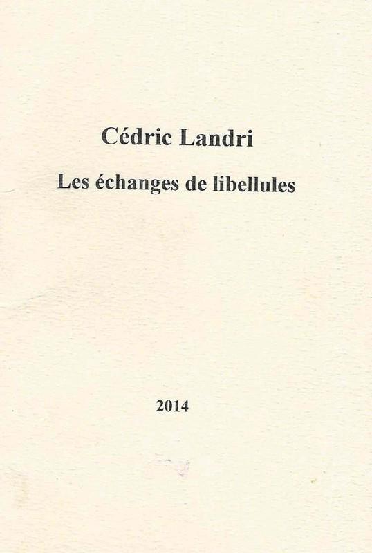 Cédric Landri, Les Echanges de libellules, La Porte, 32 pages, 2014, 8€