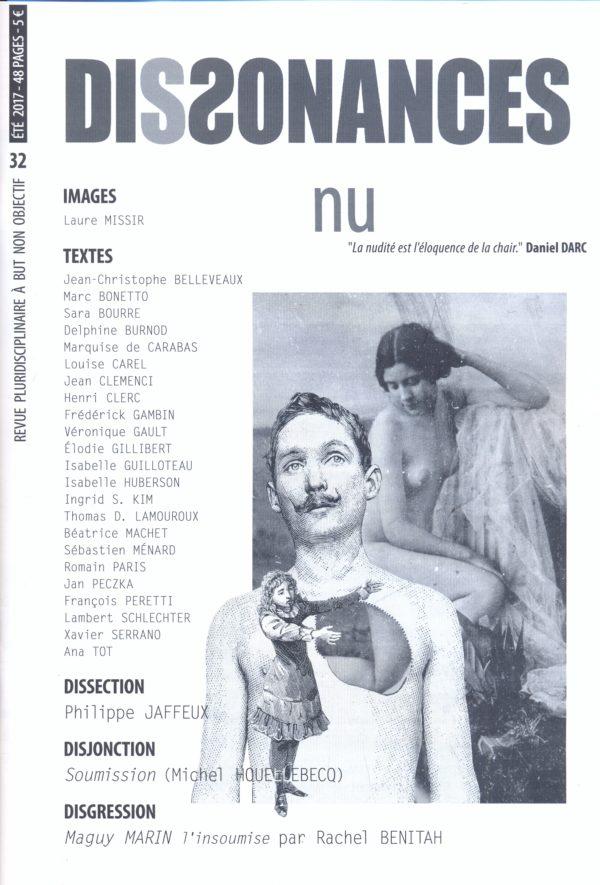 Dissonances, Nu, Eté 2017, revue pluridisciplinaire à but non objectif, 5€.