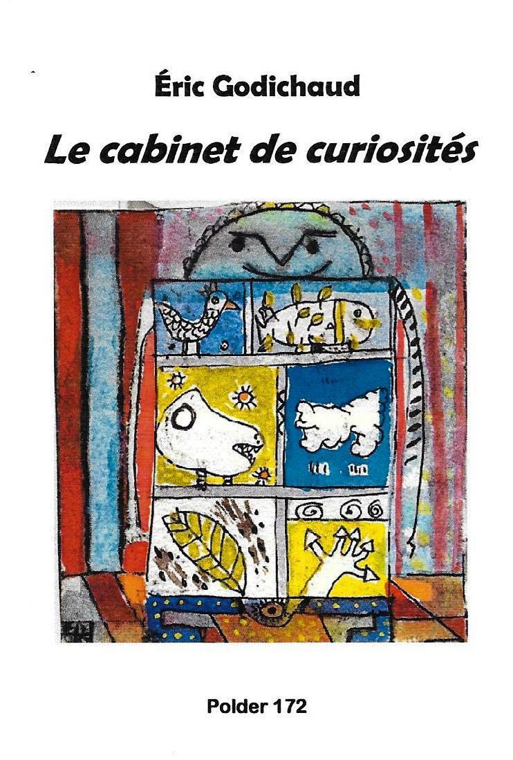 Eric godichaud le cabinet de curiosit s recours au po me - Le cabinet de curiosites ...