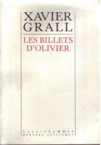 Xavier GRALL, Les Billets d'Olivier, préface de Alain-Gabriel Monot, éditions Terre de brume, 180 pages, 17 euros