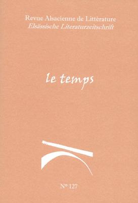 "Revue Alsacienne de Littérature, Elsässische Literaturzeitchrift, ""Le Temps"", n. 127"