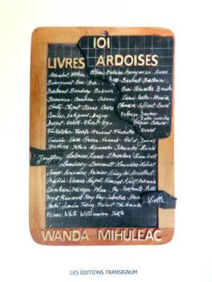 101 livres ardoises,Wanda Mihuleac