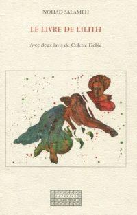 Nohad SALAMEH, Le Livre de Lilith, L'Atelier du Grand Tétras, collection Glyphes, 2016, 80 pages, 13 €