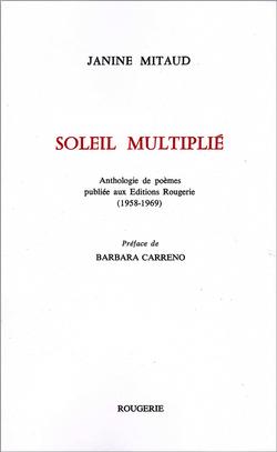 Janine Mitard, Soleil multiplié, Rougerie, 2017