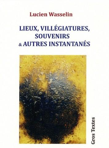 Wasselin Lucien Lieux Villgiature Souvenirs Et Autres